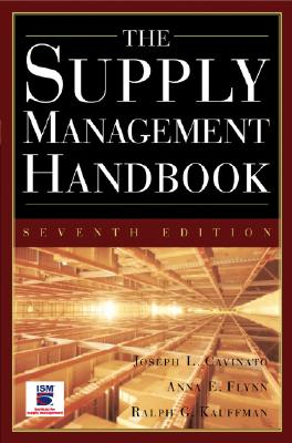 The Supply Management Handbook By Cavinato, Joseph L./ Flynn, Anna E./ Kauffman, Ralph G.